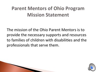 Parent Mentor Mission Statement