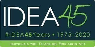 The Individuals with Disabilities Education Act is Turning 45!